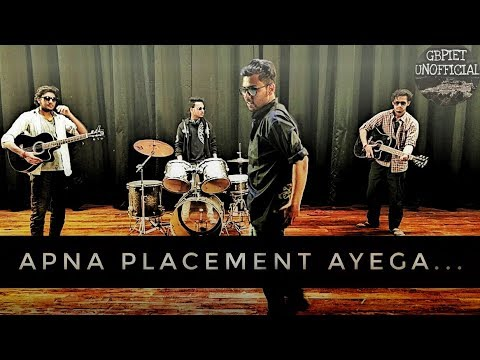 Apna Placement Ayega || Full Song || GBPIET UNOFFICIAL