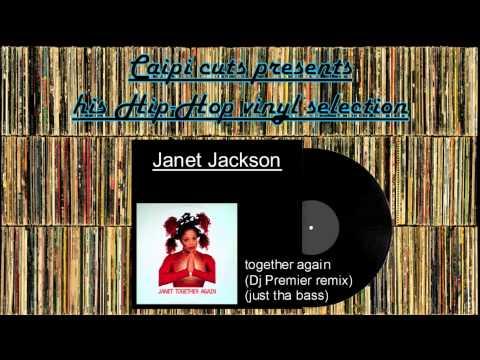 Janet Jackson - together again (Dj Premier just tha bass remix) (1997)
