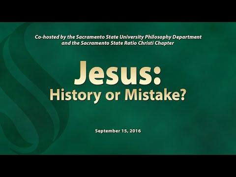 Jesus: History or Mistake? at CSU Sacramento F16031