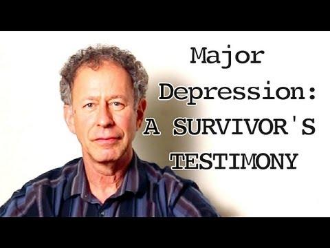 Major Depression: A Survivors Testimony