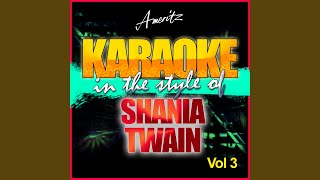 Leaving Is the Only Way Out (In the Style of Shania Twain) (Instrumental version Version)
