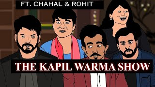 The Kapil Sharma Show Spoof ft. Chahal & Rohit