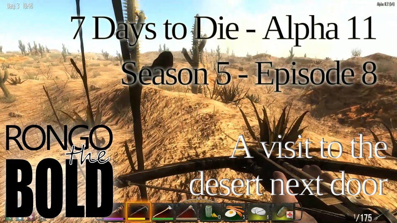 7 days to die alpha 11 1 season 5 episode 8 for Door 7 days to die