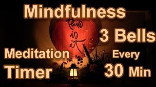 Mindfulness Bell Sound: Meditation Timer Meditate 3 bells every 30 minutes for 8 Hours