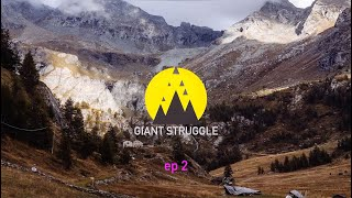Giant Struggle: Tor Des Geants 2018 ep 2