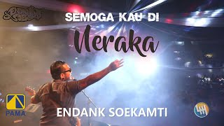 ENDANK SOEKAMTI - Semoga Kau Di Neraka (LIVE SAMARINDA 2020)