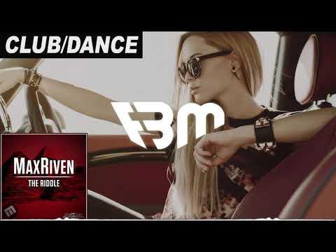 MaxRiven - The Riddle  FBM
