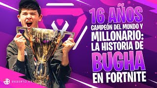 16 YEARS, WORLD CHAMPION AND MILLIONAIRE: THE STORY OF BUGHA IN FORTNITE