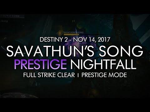 Destiny 2 - Prestige Nightfall: Savathun's Song - Full Strike Clear Gameplay (Week 11)