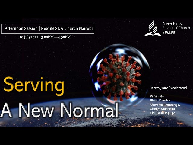 Afternoon Worship Service    Serving A New Normal    10 July 2021