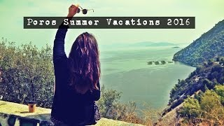 VLOG ♡ Poros Summer Vacations 2016 • Kate Salou