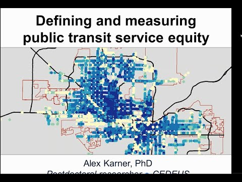 "[Webinar] ""Public Transit Service Equity: Definition and Measurement Considerations"""