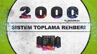 2000 TL SİSTEM TOPLAMA REHBERİ (YENİ)