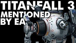 EA Won't Forget Titanfall...