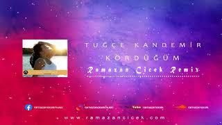 Özkan Meydan & Alican Özbuğutu ft. Tuğçe Kandemir - Kördüğüm (Ramazan Çiçek Remix)