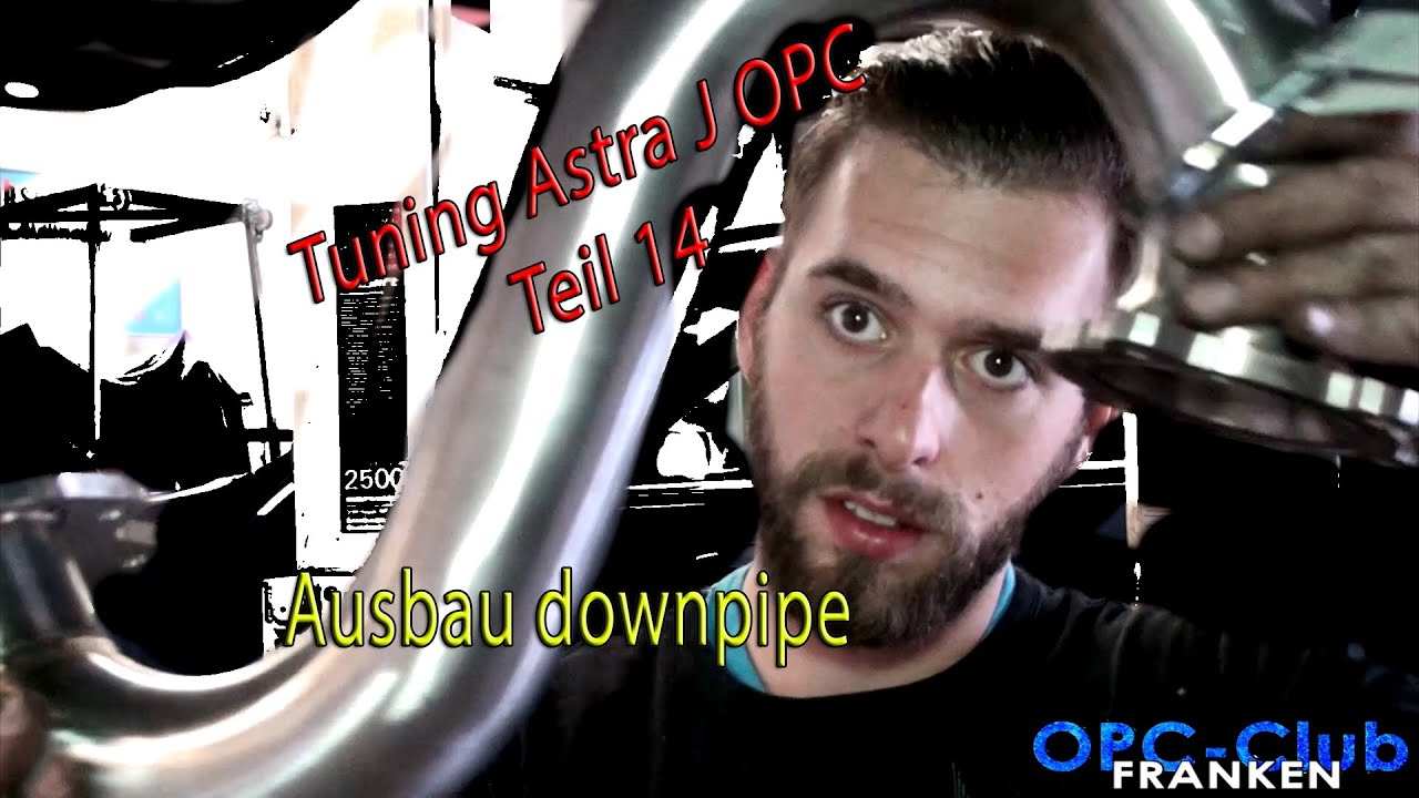 tuning astra j opc ausbau downpipe teil 14 youtube. Black Bedroom Furniture Sets. Home Design Ideas