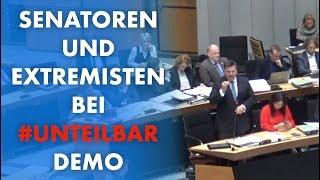 #unteilbar - SPD Senator bekennt sich. Extremisten auf der eigenen Demo: kein Problem