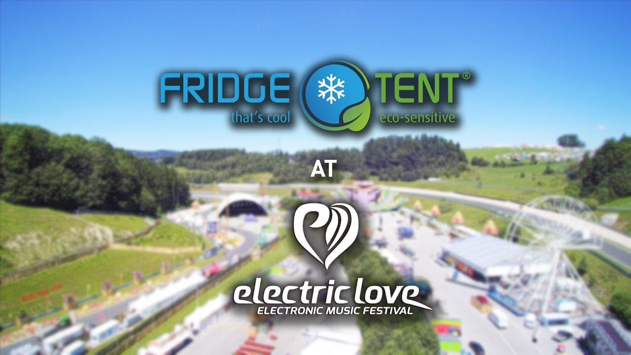 Fridge Tent It´s Electric Love! & Fridge Tent: It´s Electric Love! - YouTube