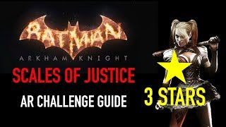 Batman Arkham Knight - Scales of Justice AR Challenge - 3 Stars - Harley Quinn