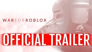 War for Roblox OFFICIAL Trailer - Movie by greenlegocats123