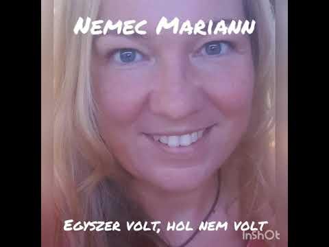 Nemec Mariann: Egyszer volt, hol nem volt vers-mese