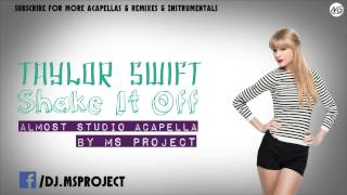 Taylor Swift - Shake It Off (Almost Studio Acapella) + DL