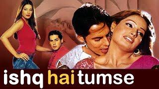 Ishq Hai Tumse (2004) Full Hindi Movie | Dino Morea, Bipasha Basu, Alok Nath, Himani Shivpuri