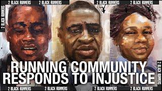 R.I.P. George Floyd | Running Community Speaks Out Against Racial Injustice!! | 2 BLACK RUNNERS