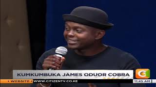 Kumkumbuka James Oduor Cobra [ Part 1]