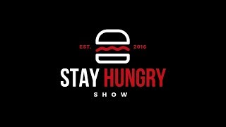 The Stay Hungry Show -  Work Ethic and Successful Traits 09-16-2019