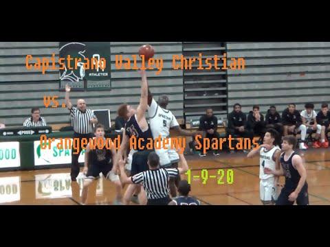 Capistrano Valley Christian Eagles vs.  Orangewood Academy Spartans Boys Basketball 1-9-20