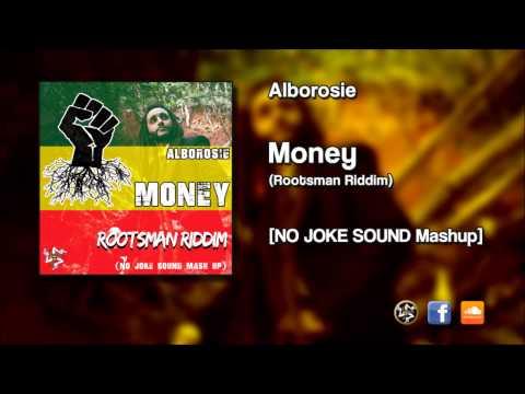Alborosie - MONEY (Rootsman Riddim) NO JOKE SOUND Mashup