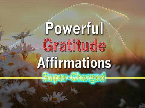 Powerful Gratitude Affirmations to help you Manifest 😊 - Super-Charged Affirmations