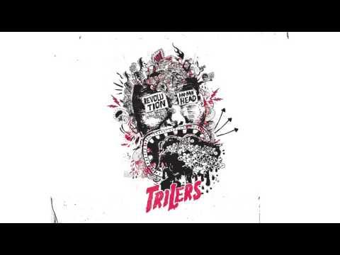 Trilers - Revolution In My Head