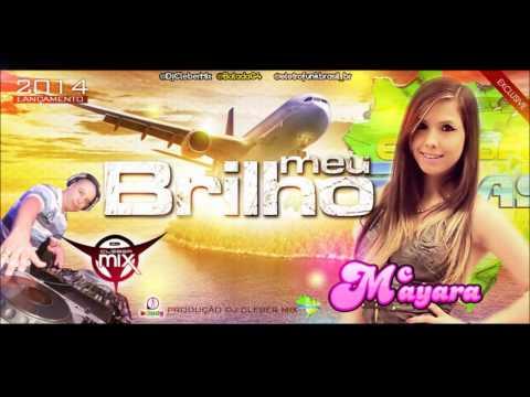 Dj Cleber Mix Feat Mc Mayara - Meu Brilho (2014)