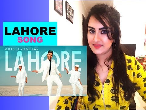 LAHORE (Official Video) | Guru Randhawa | Bhushan Kumar | Vee | DirectorGifty | T-Series | REACTION|