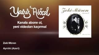 Zeki Müren - Ayrılık - Azeri
