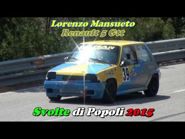 SVOLTE DI POPOLI 2015 LORENZO MANSUETO RENAULT 5 GTT