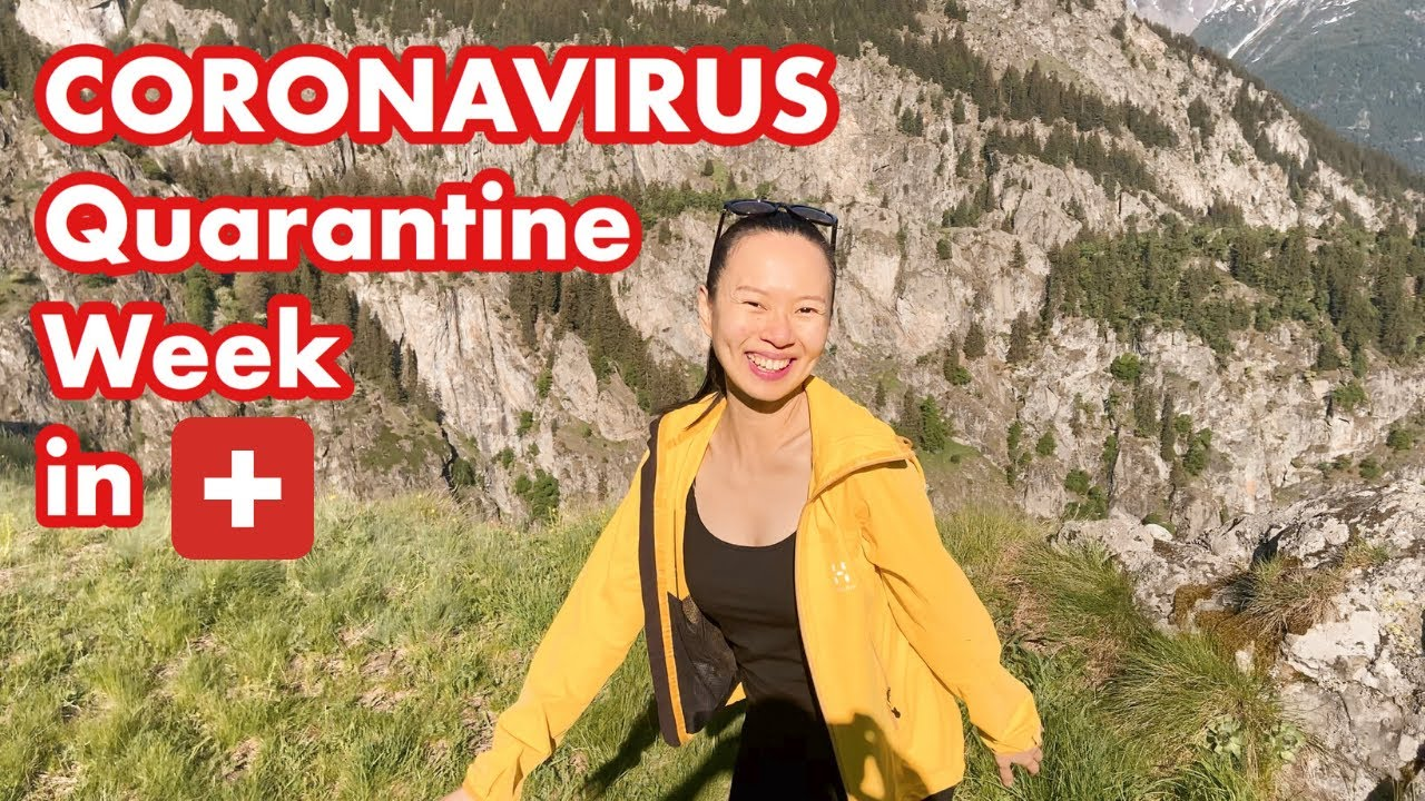 Quarantine in Switzerland | week in the life