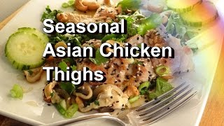 Oriental  Chicken Thighs With Seasonal Greens, Rapini, Broccoli Raab, Cabbage, & More