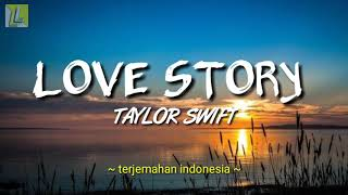 Download lirik lagu LOVE STORY - TAYLOR SWIFT dengan terjemahan | RAJA LIRIK