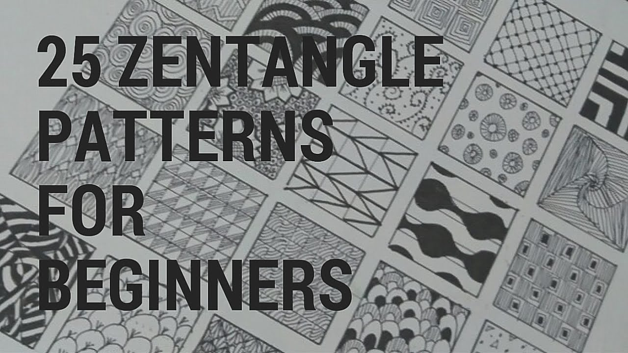 25 Zentangle Pattern For Beginners Youtube