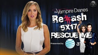 "The Vampire Diaries -  #Rehash ""Rescue Me"""