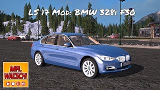 "[""MrWaeschi"", ""Fabi"", ""LS 17"", ""Mods"", ""BMW"", ""328i"", ""F30""]"
