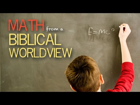Math from a Biblical Worldview