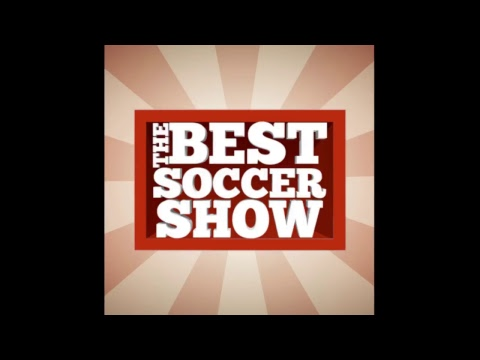 The Best Soccer Show - USMNT Fail Edition