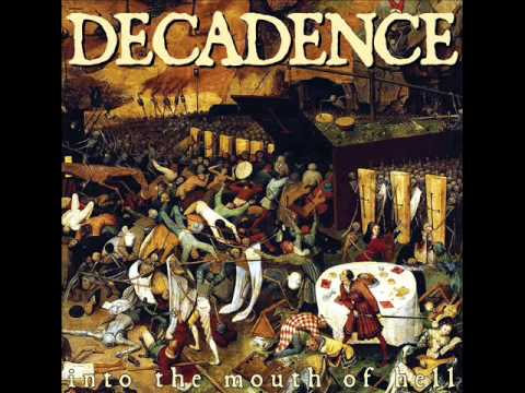Decadence - Into The Mouth Of hell (2014)