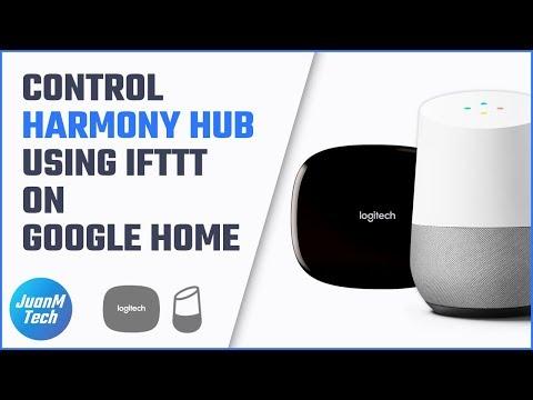 Control Harmony Hub using IFTTT on Google Home • JuanMTech