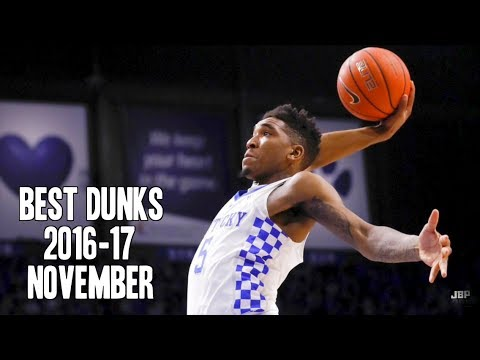Best Dunks of November of the 2016-17 College Basketball Season  ᴴᴰ