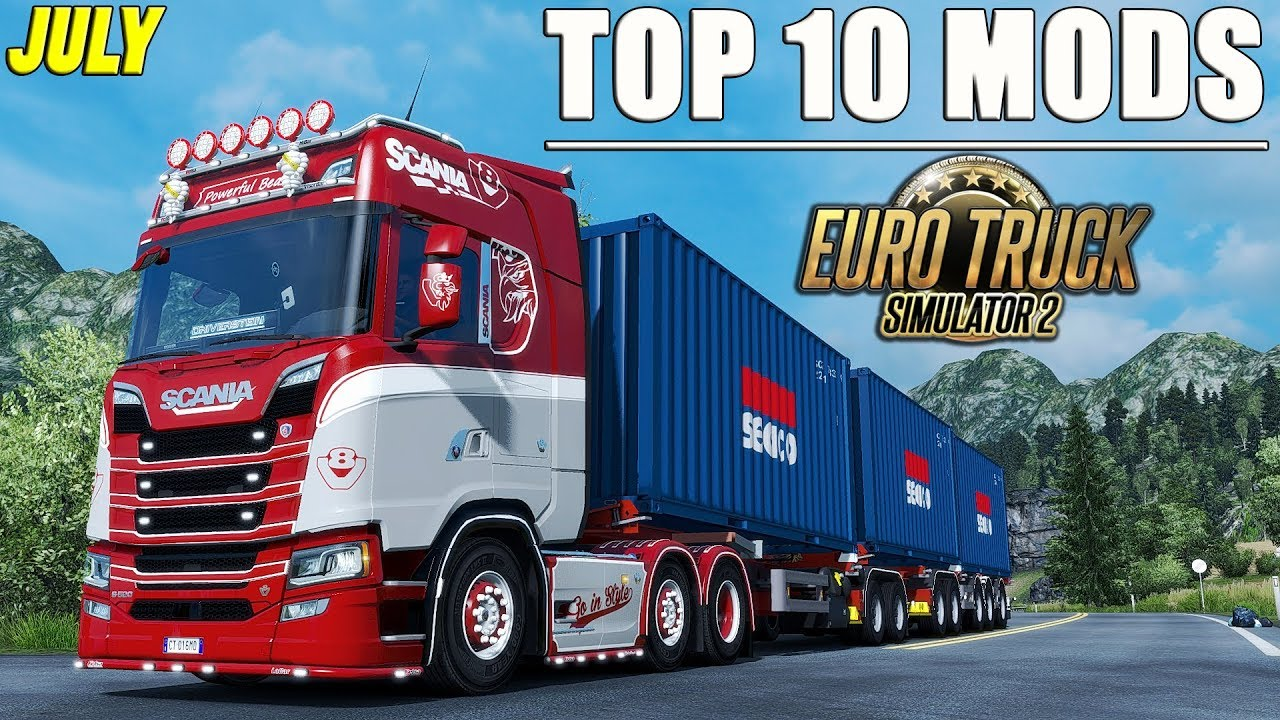 ✅ TOP 10 MODS for Euro Truck Simulator 2 - July 2018